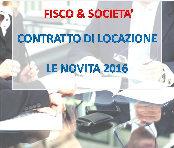 Contratti di locazione le novita 2016 for Contratto di locazione